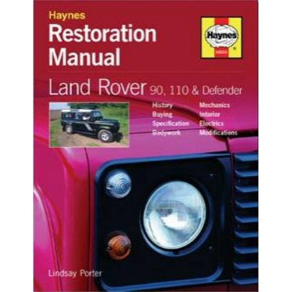 Restoration Manual – Land Rover 90, 110 & Defender door Lindsay Porter