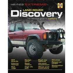 Haynes Extreme – Discovery – The definitive guide to modifying