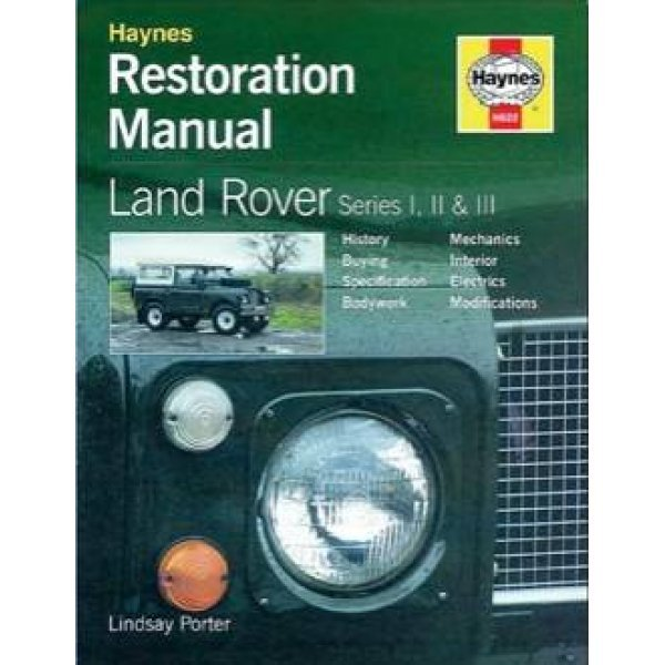 Restoration Manual – Land Rover Series I, II en III door Lindsay Porter