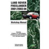 Werkplaatshandboek Land-Rover Freelander 1 1.8 ltr. K-series benzinemotor, 2.5 ltr K-series benzinemotor, 2.0 ltr BMW Td4 dieselmotor