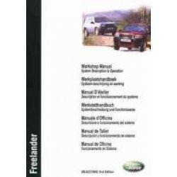 Werkplaatshandboek Land-Rover Freelander 1 system description and operation